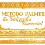 Método Palmer de Caligrafía Comercial – Historia y Lección 1